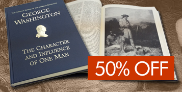 George Washington: The Character and Influence of One Man, 50% OFF!