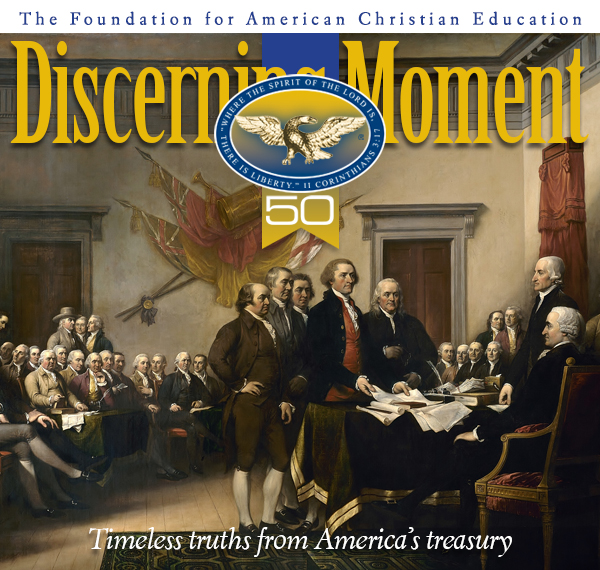 Discerning Moment: Timeless Truths from America's Treasury